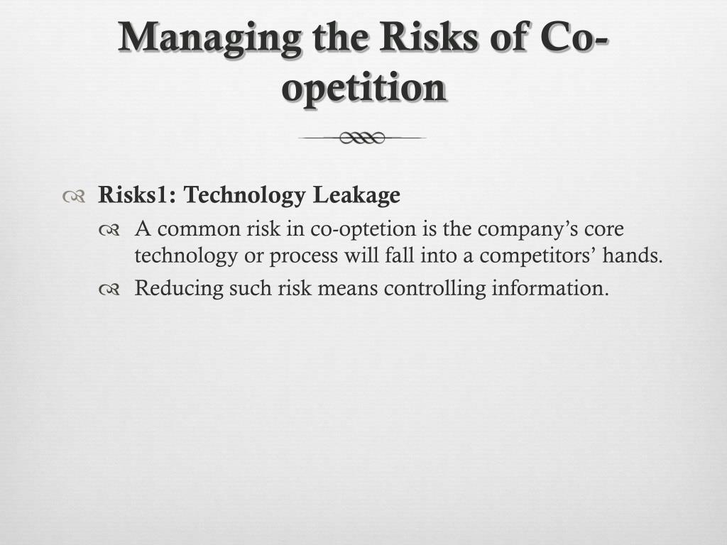Managing the Risks of Co-opetition
