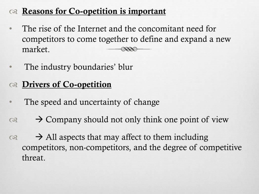 Reasons for Co-opetition is important