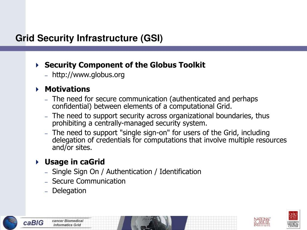 Grid Security Infrastructure (GSI)