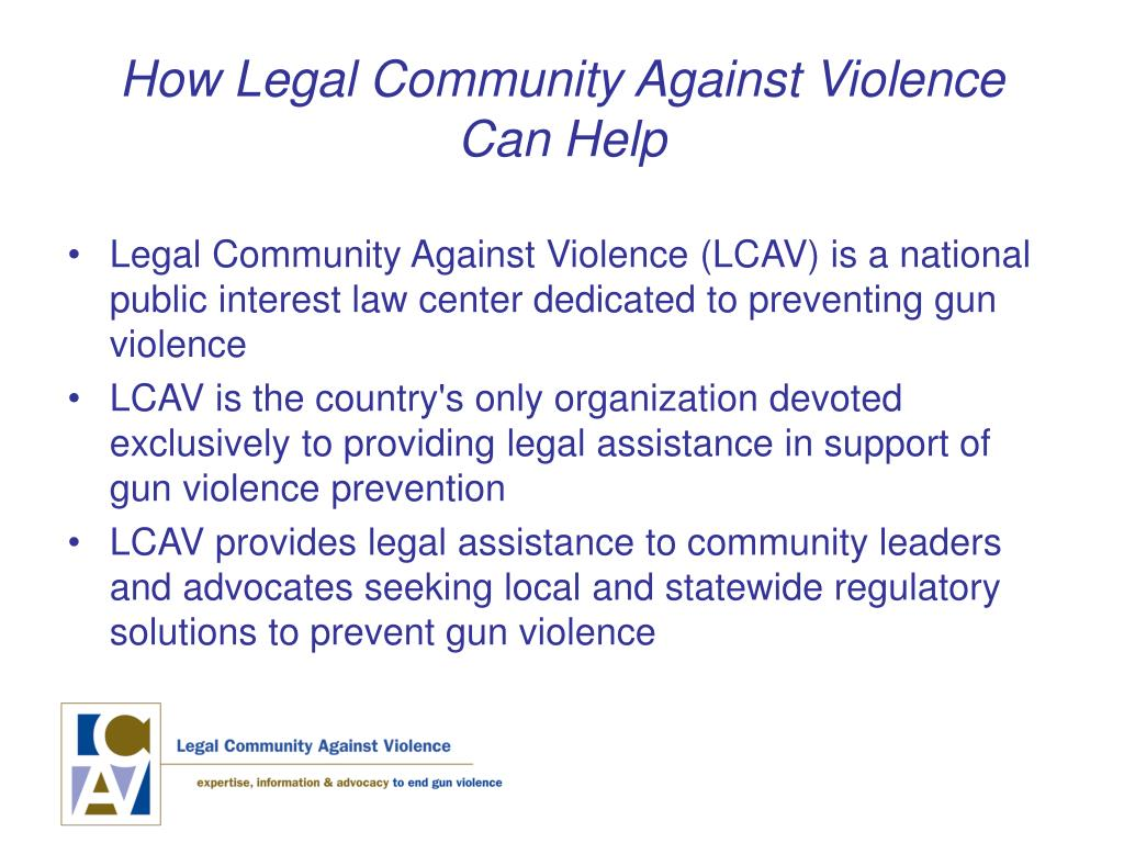 How Legal Community Against Violence Can Help
