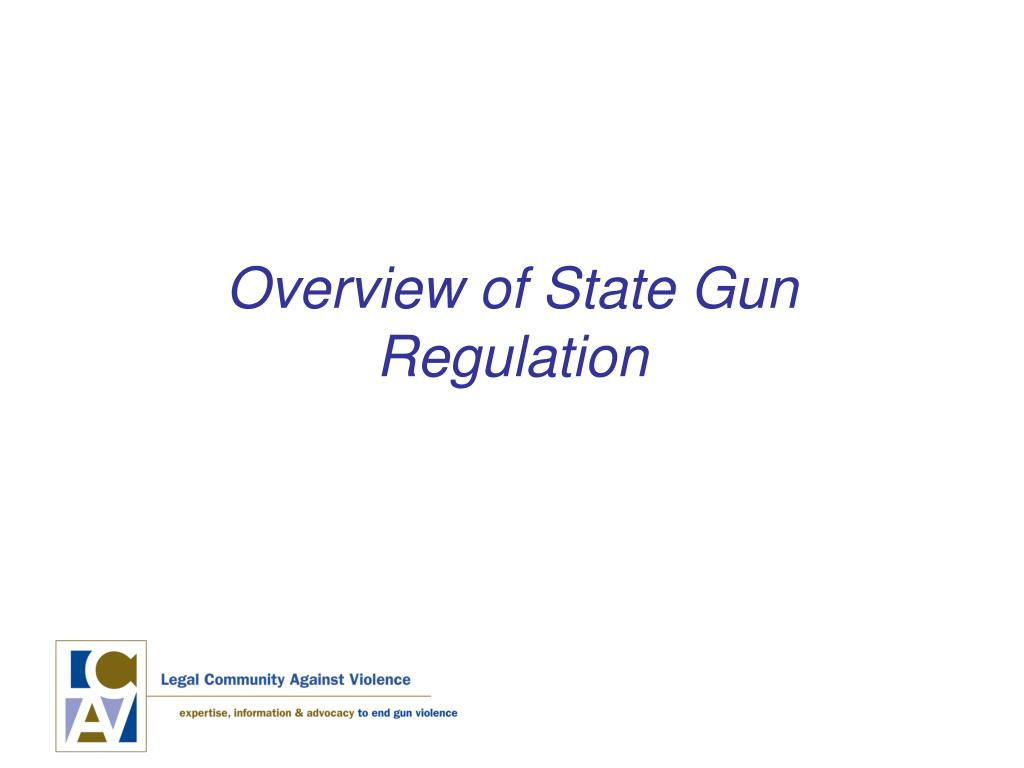 Overview of State Gun Regulation