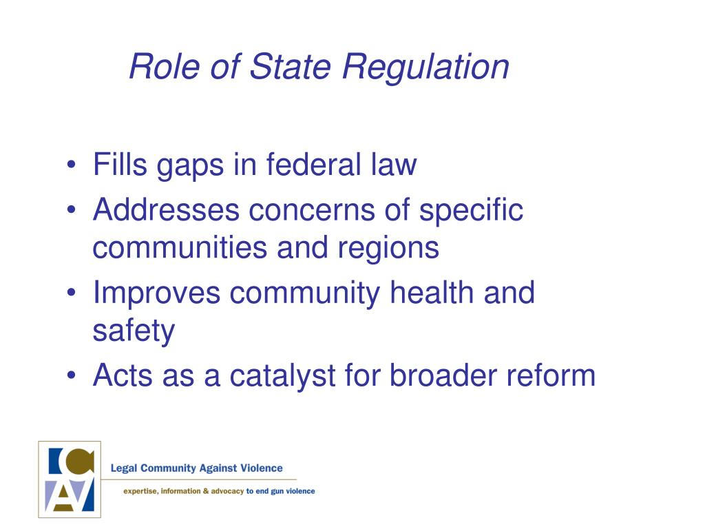 Role of State Regulation
