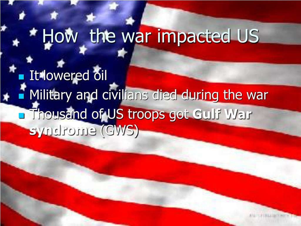 How  the war impacted US