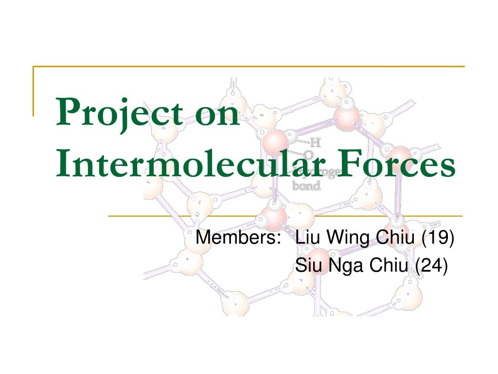 project on intermolecular forces