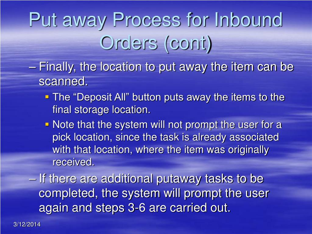 Put away Process for Inbound Orders (cont)