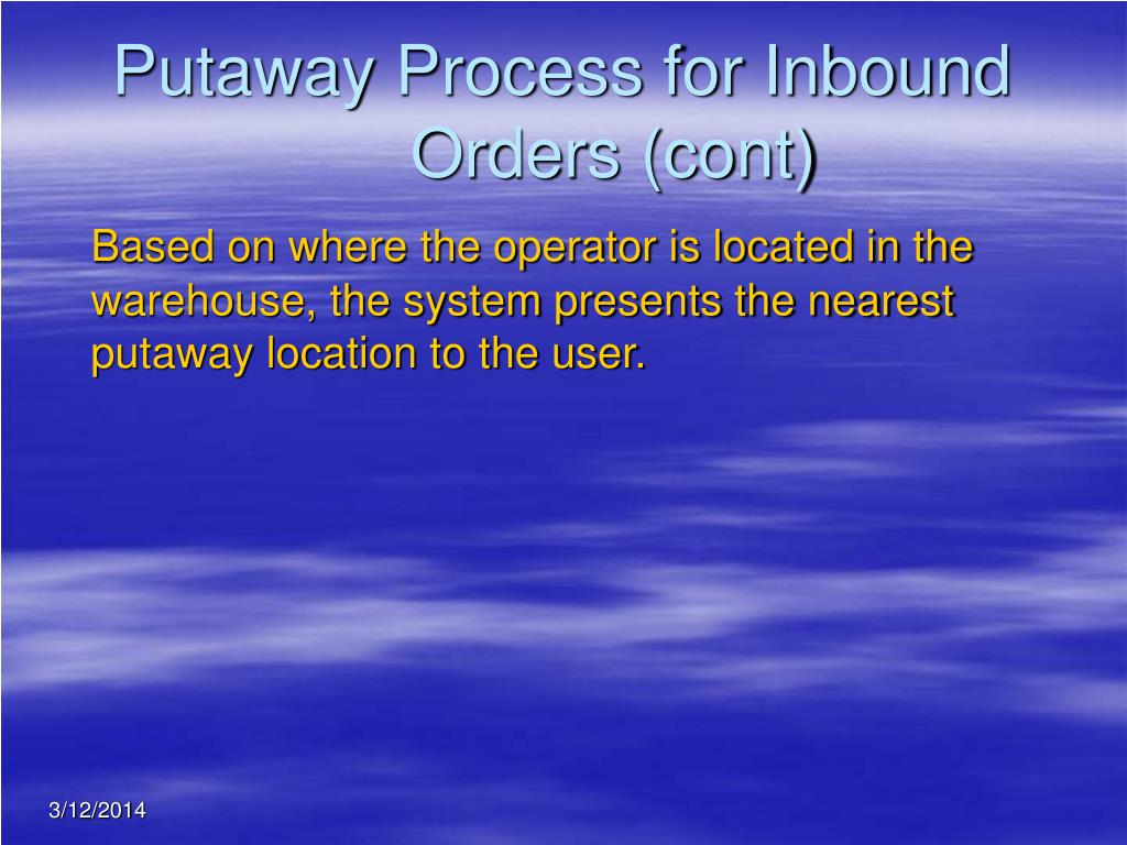 Putaway Process for Inbound Orders (cont)