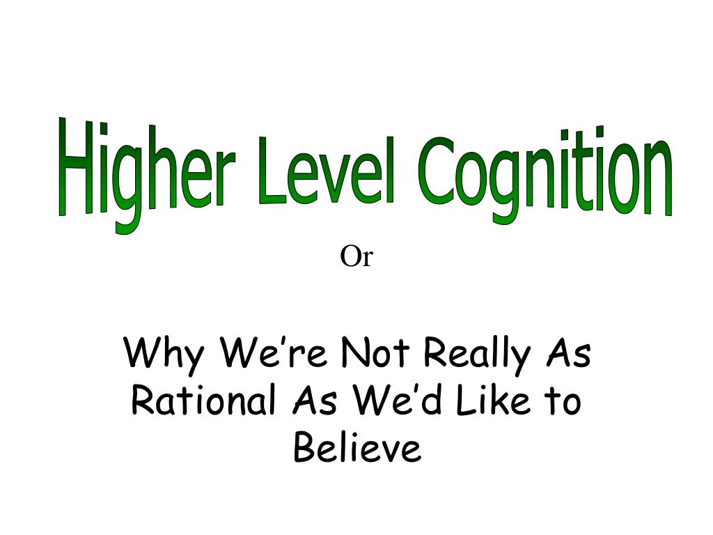 or why we re not really as rational as we d like to believe l.
