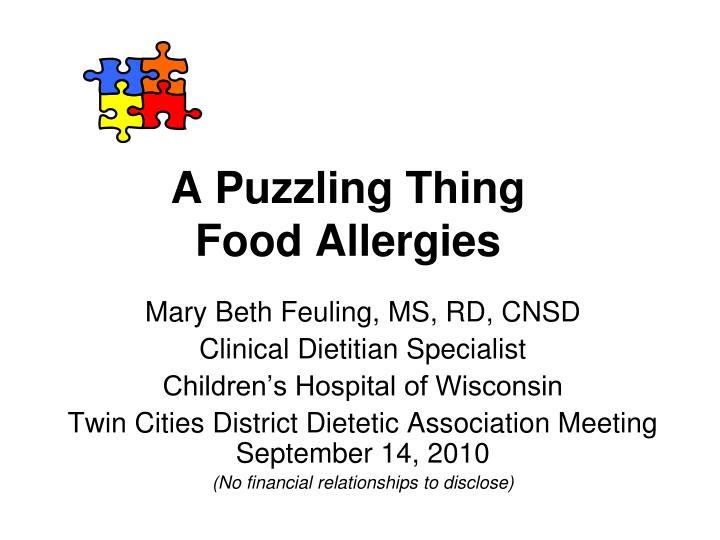 a puzzling thing food allergies n.