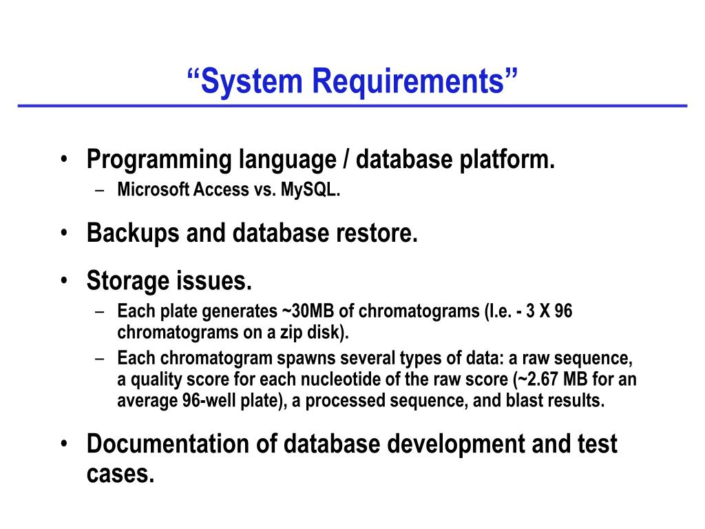"""""""System Requirements"""""""