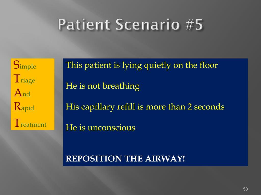 Patient Scenario #5