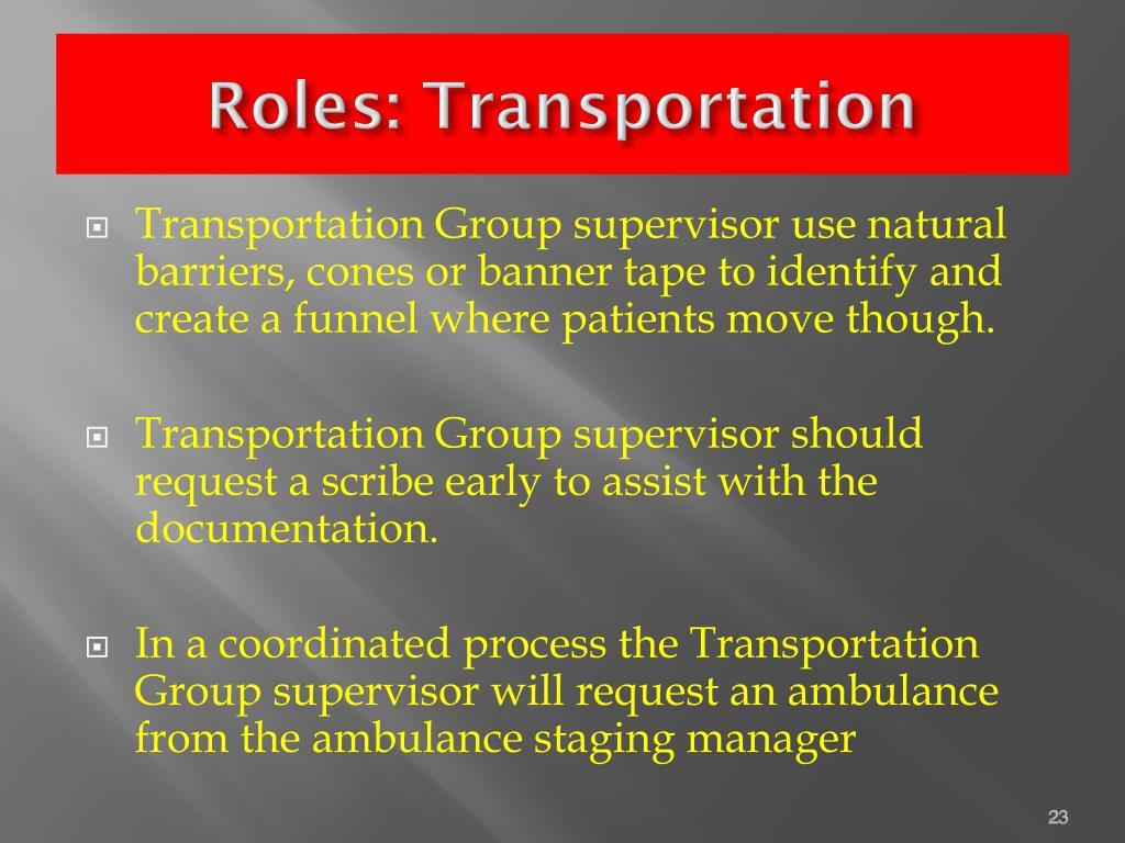 Roles: Transportation