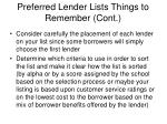 preferred lender lists things to remember cont