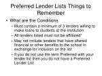 preferred lender lists things to remember