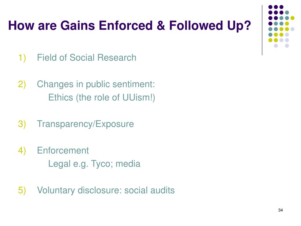 How are Gains Enforced & Followed Up?