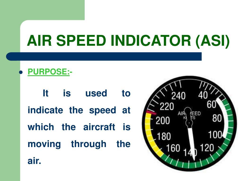 AIR SPEED INDICATOR (ASI)