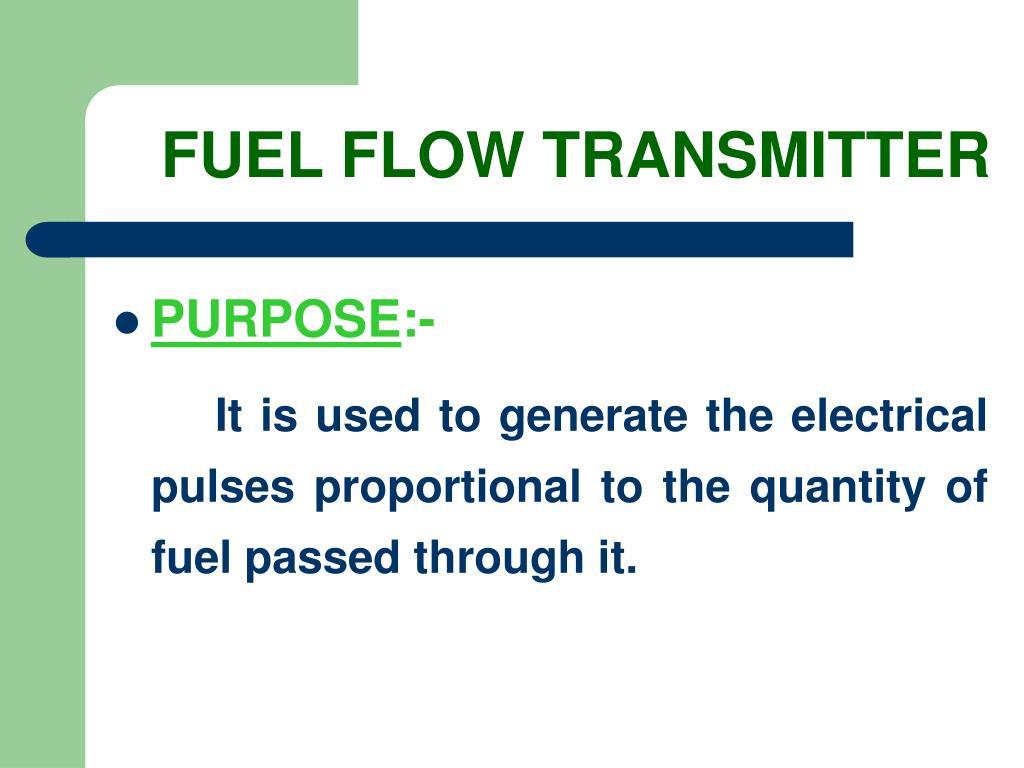 FUEL FLOW TRANSMITTER
