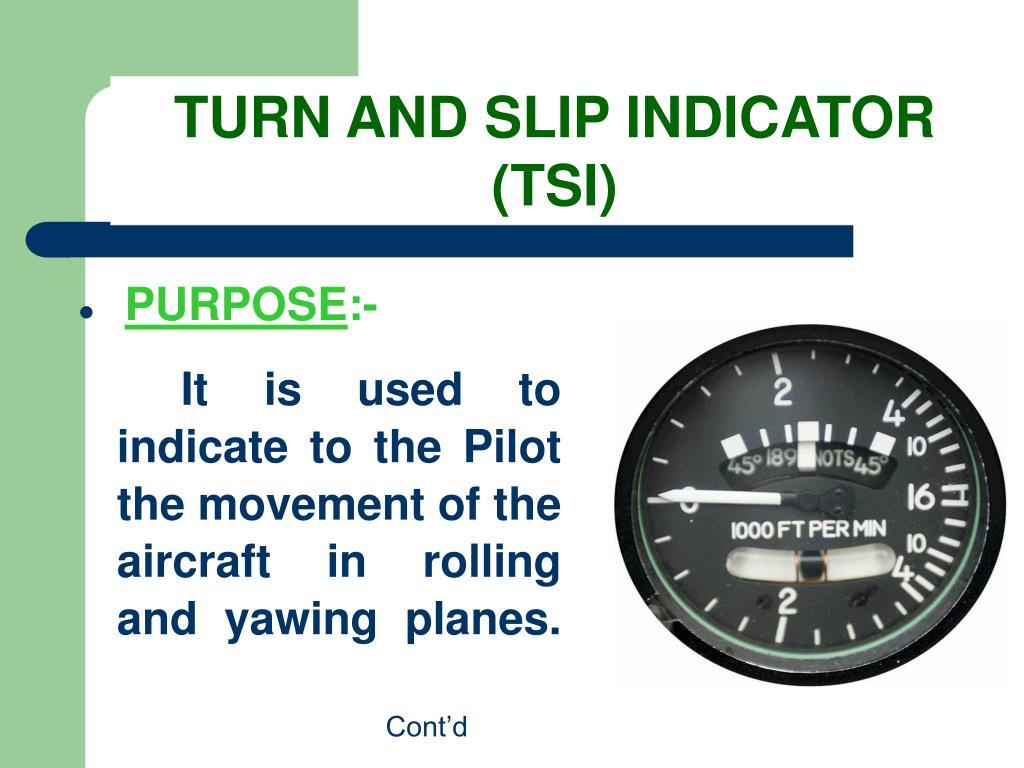 TURN AND SLIP INDICATOR (TSI)