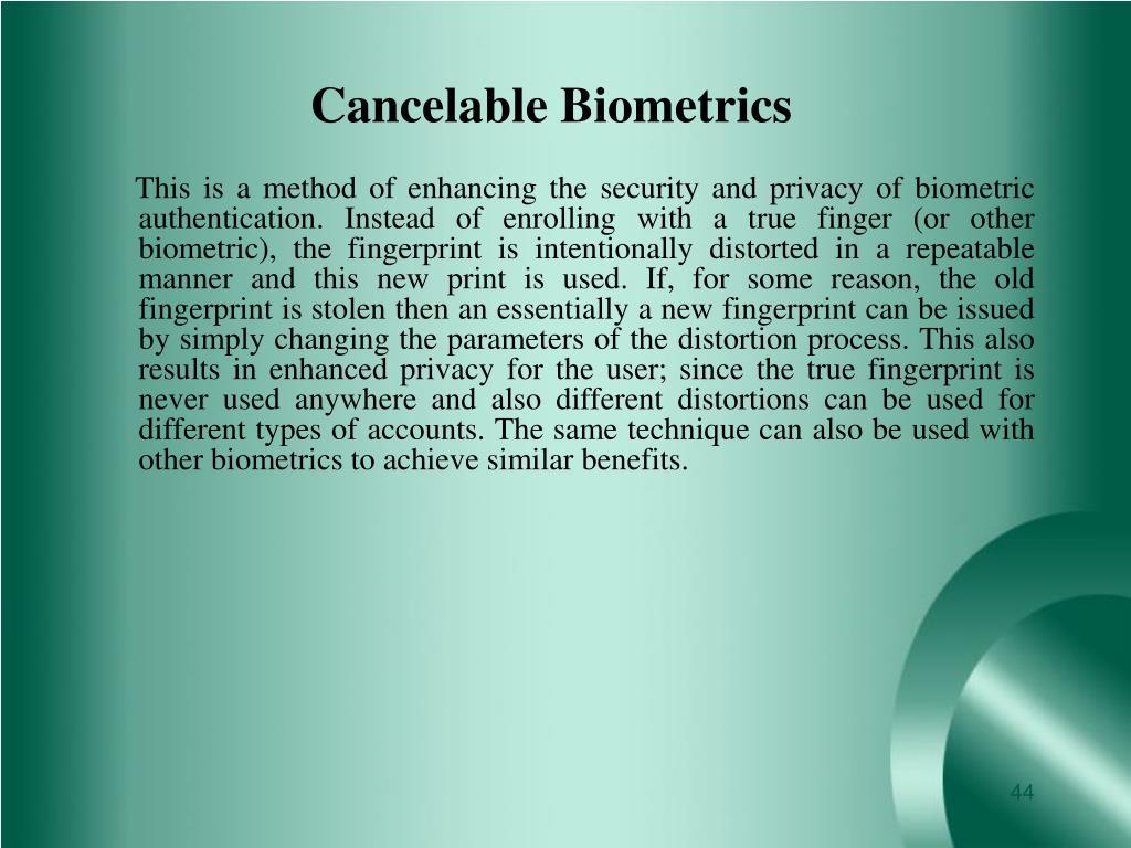 Cancelable Biometrics
