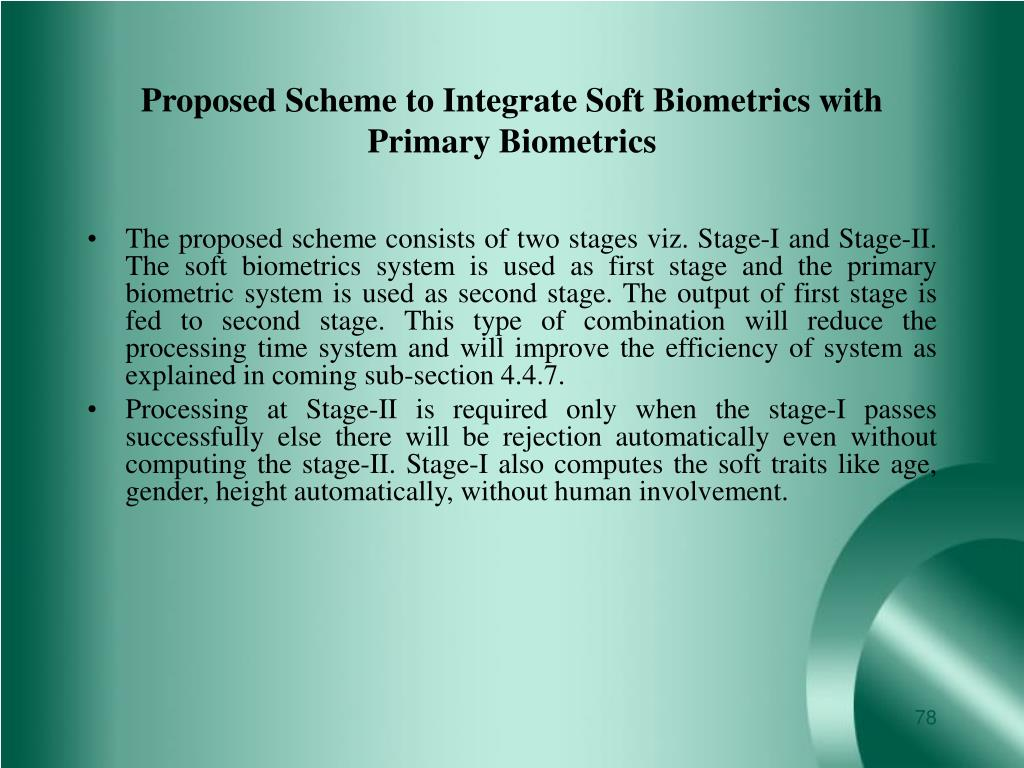 Proposed Scheme to Integrate Soft Biometrics with Primary Biometrics