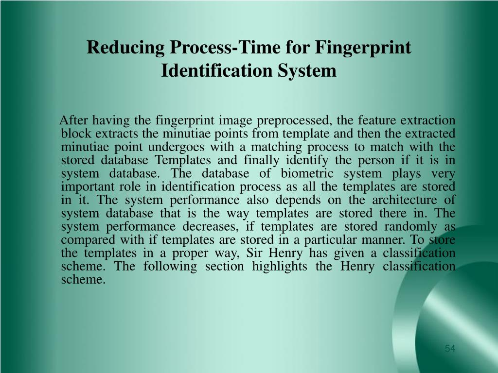 Reducing Process-Time for Fingerprint Identification System