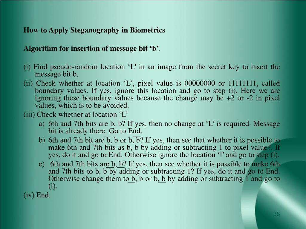 How to Apply Steganography in Biometrics