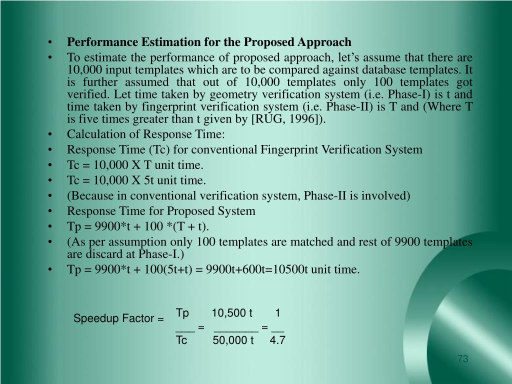 Performance Estimation for the Proposed Approach