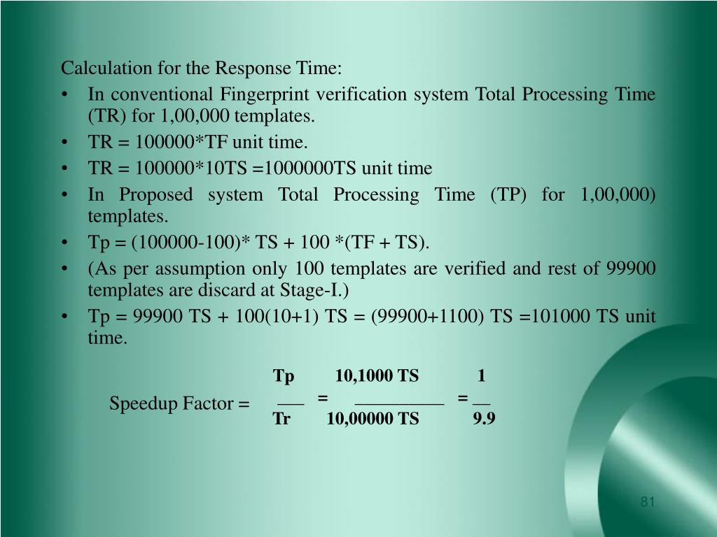 Calculation for the Response Time: