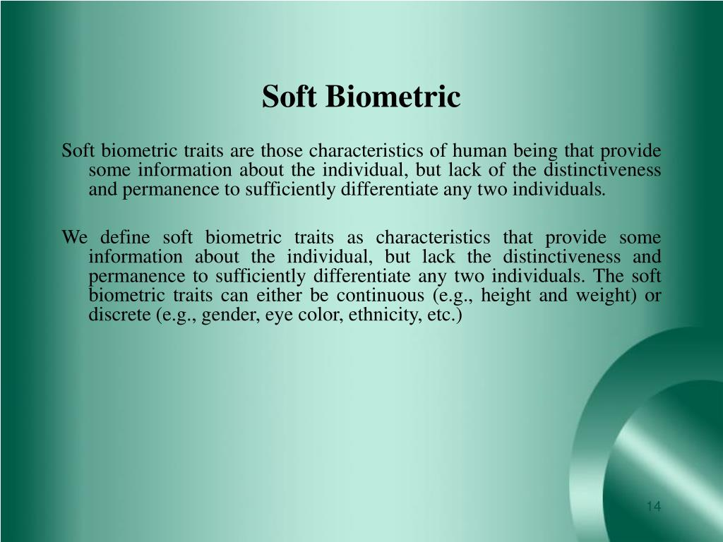 Soft Biometric