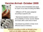 vaccine arrival october 2009