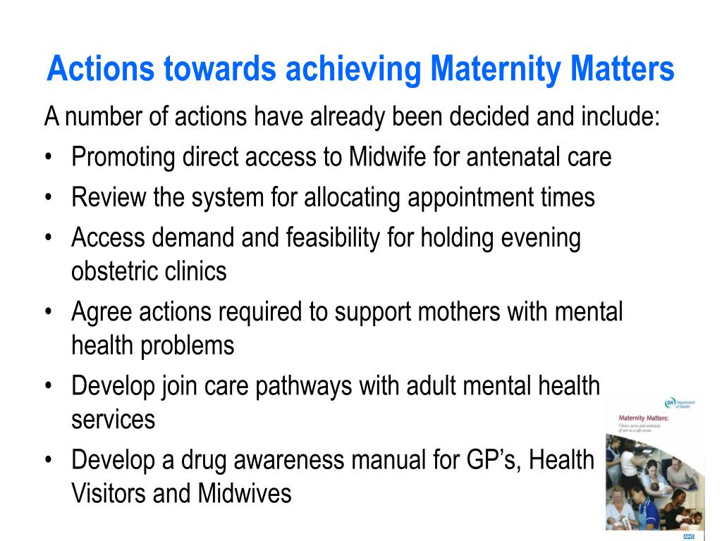 Actions towards achieving Maternity Matters