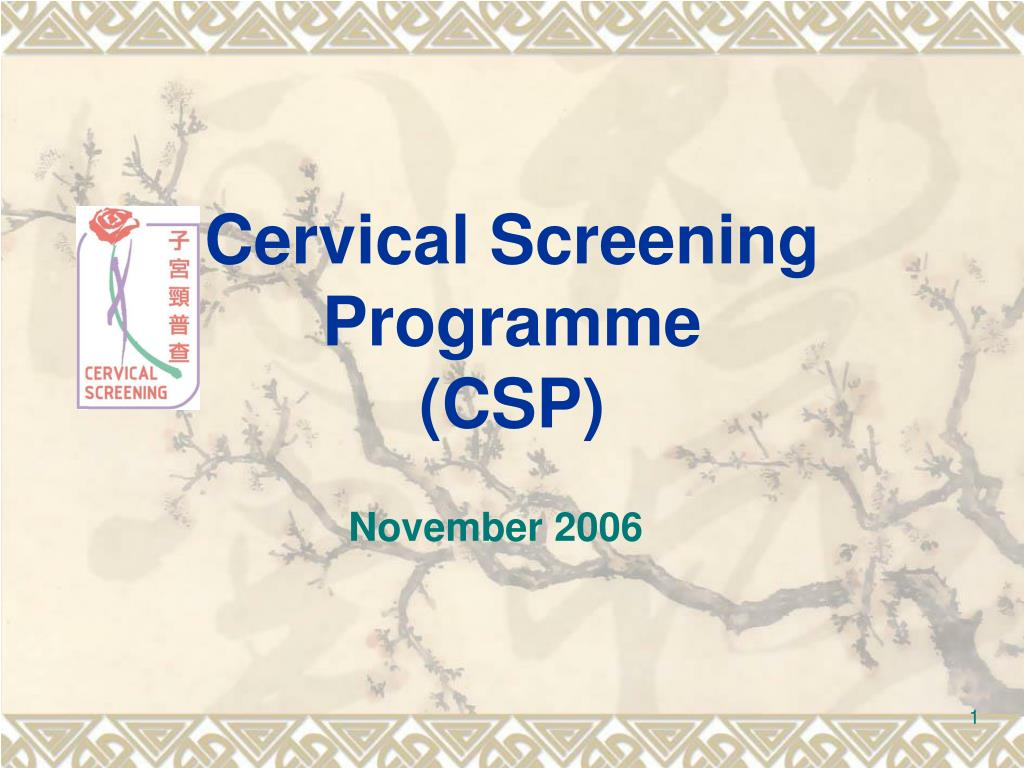 cervical screening programme csp l.