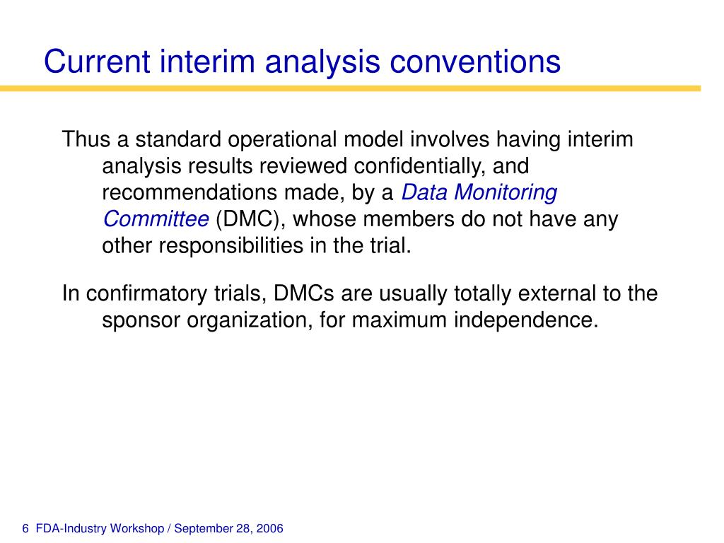 Current interim analysis conventions