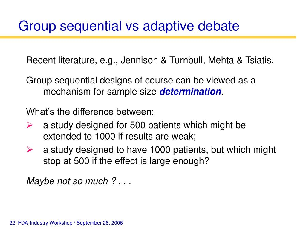 Group sequential vs adaptive debate
