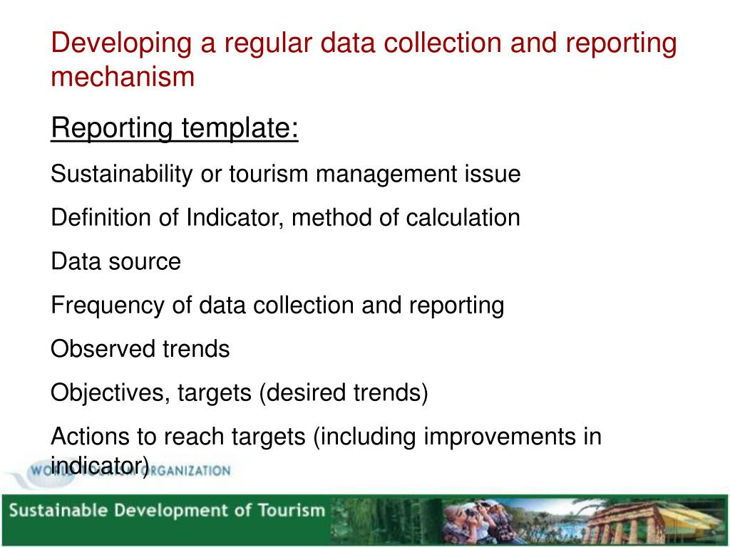Developing a regular data collection and reporting mechanism