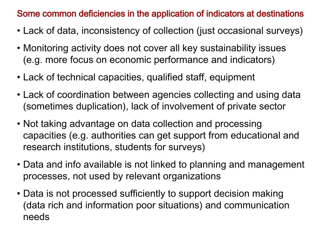 Some common deficiencies in the application of indicators at destinations