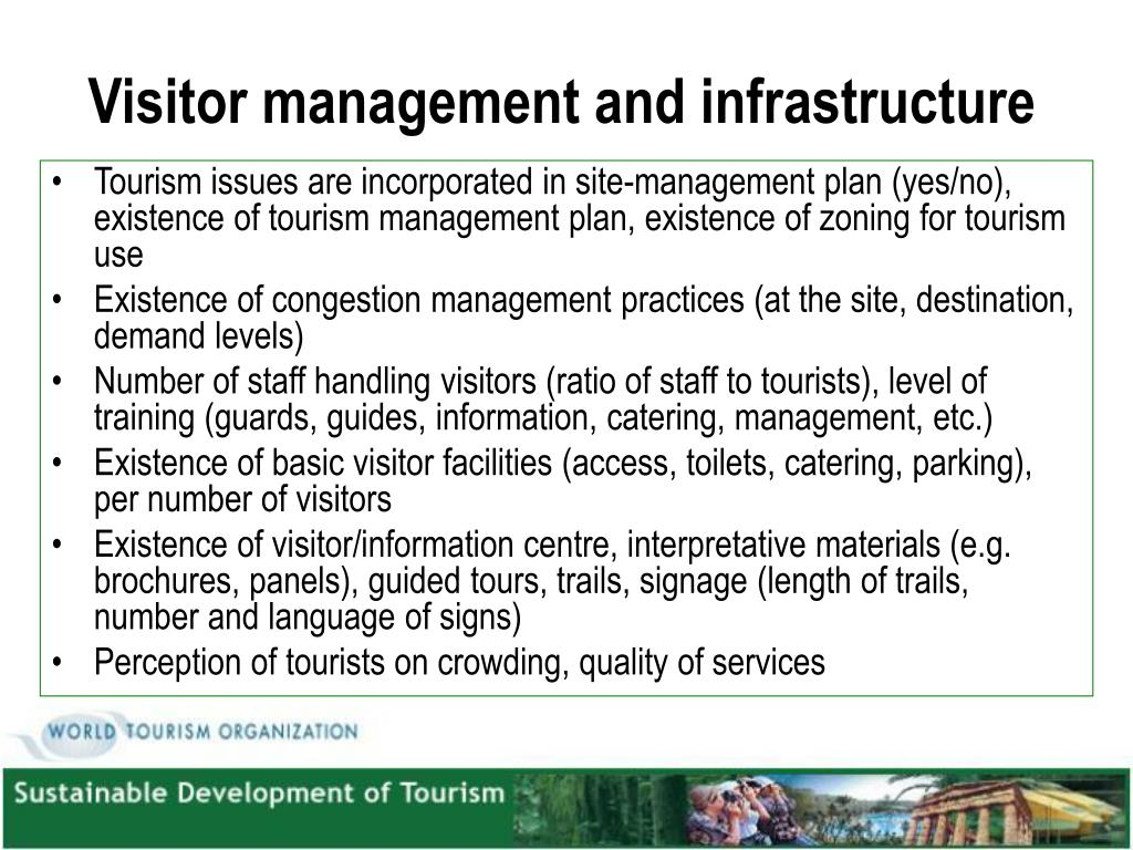 Visitor management and infrastructure