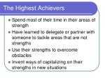the highest achievers