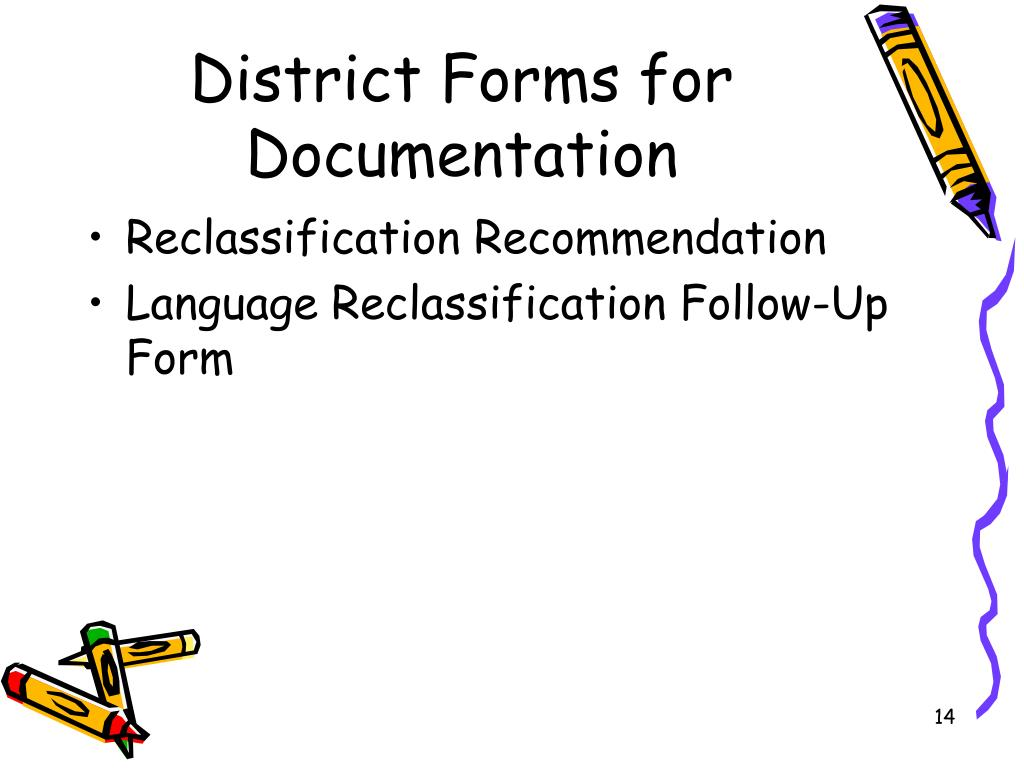 District Forms for Documentation