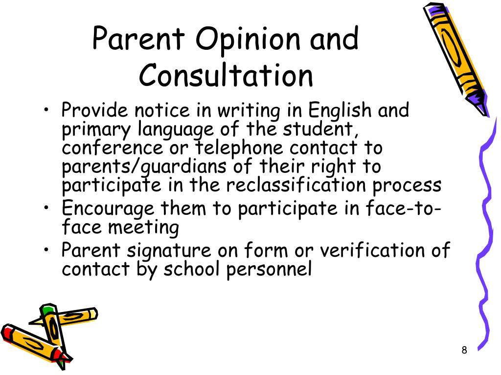 Parent Opinion and Consultation