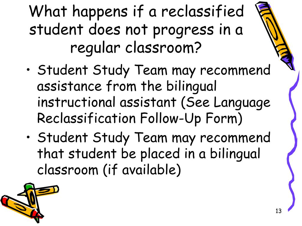 What happens if a reclassified student does not progress in a regular classroom?