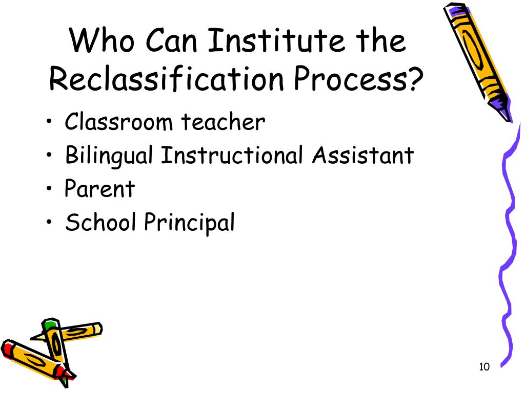 Who Can Institute the Reclassification Process?