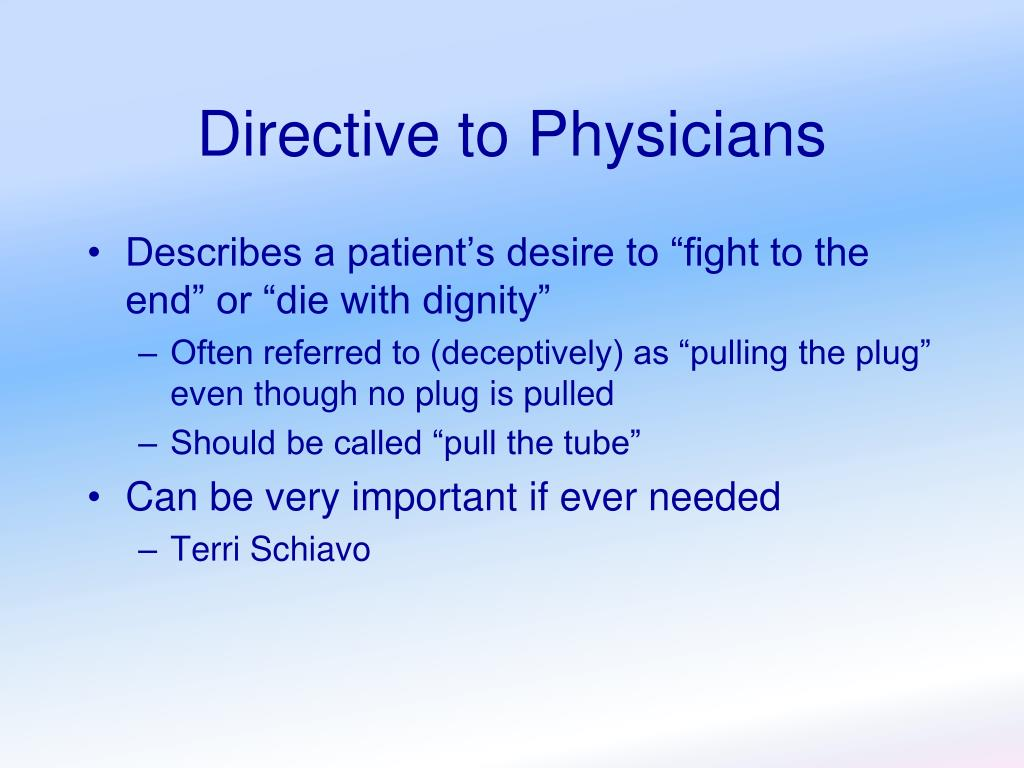 Directive to Physicians