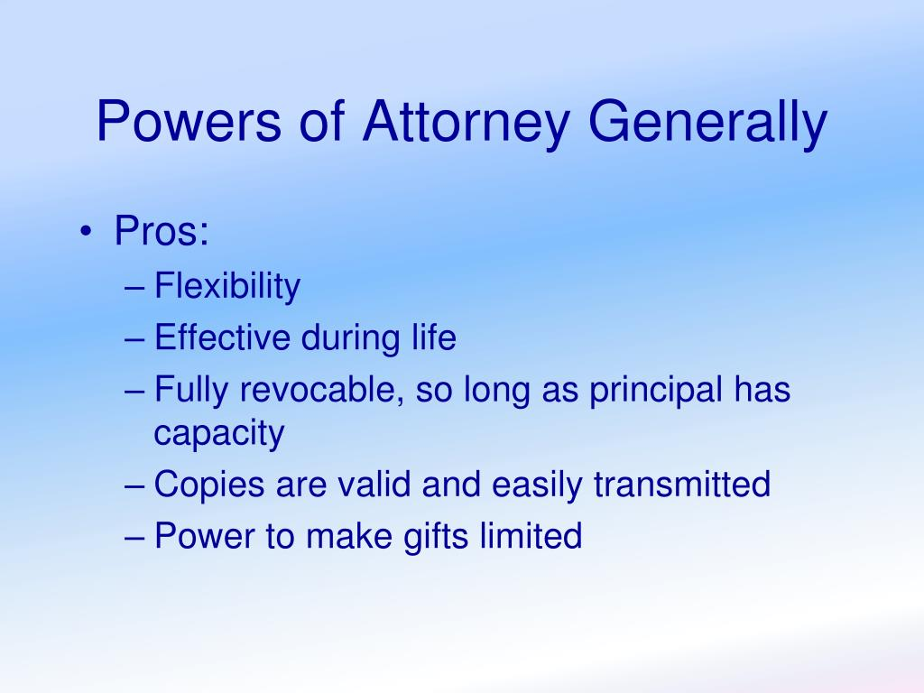 Powers of Attorney Generally