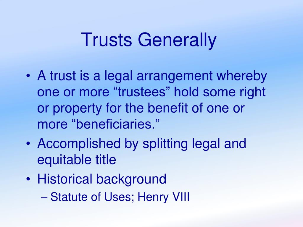 Trusts Generally