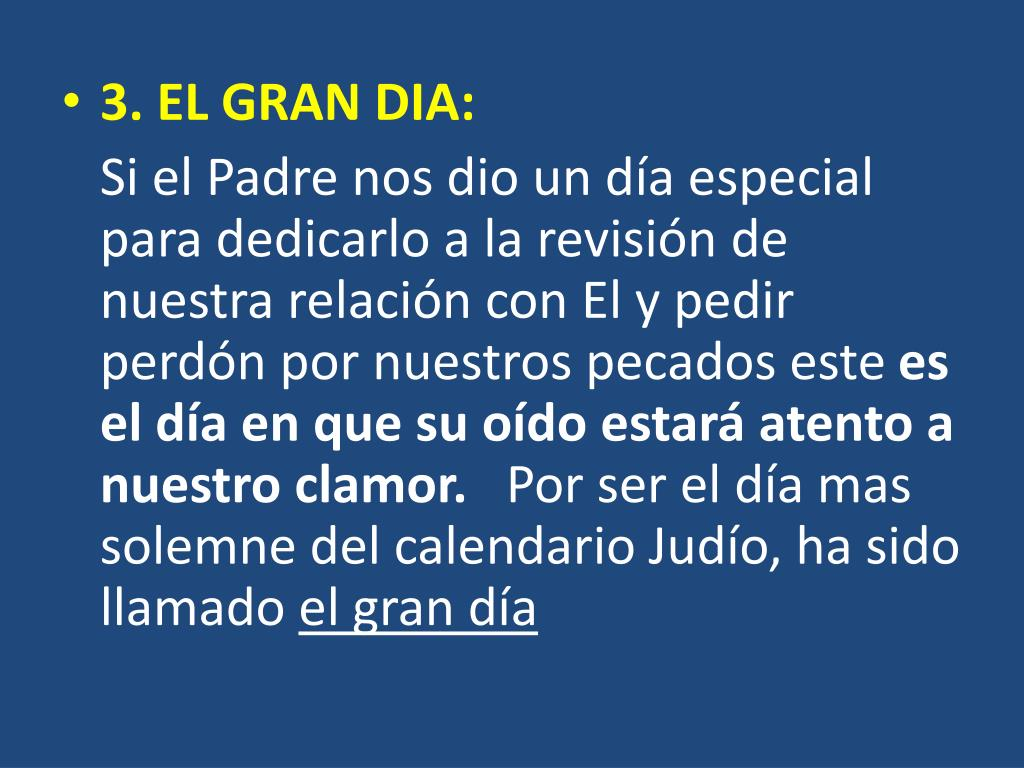 3. EL GRAN DIA: