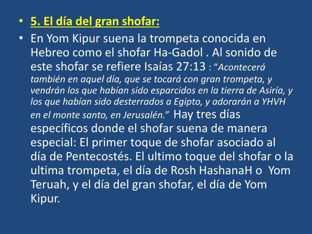 5. El día del gran shofar:
