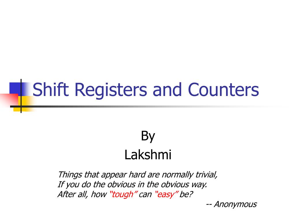 Shift Registers and Counters