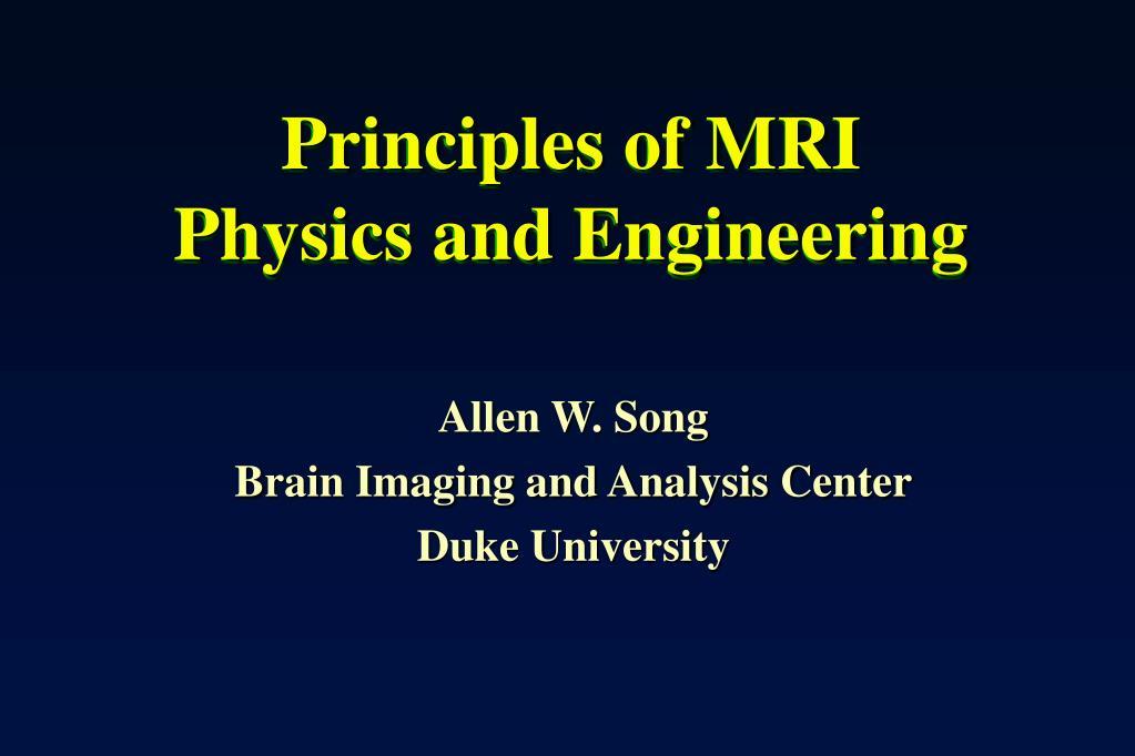 principles of mri physics and engineering l.