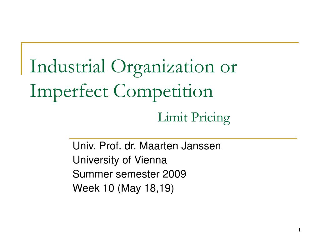industrial organization or imperfect competition limit pricing l.