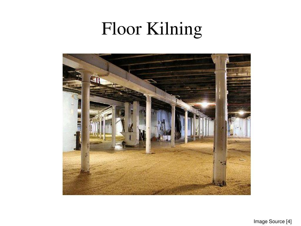 Floor Kilning